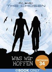 The Chosen. Was wir hoffen (eBook, ePUB)