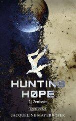 Hunting Hope - Teil 2: Zerrissen (eBook, ePUB)