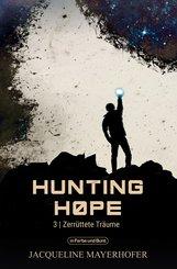 Hunting Hope - Teil 3: Zerrüttete Träume (eBook, ePUB)
