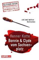 Bonnie & Clyde vom Sachsenplatz