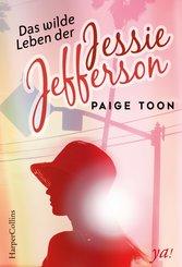 Das wilde Leben der Jessie Jefferson (eBook, ePUB)