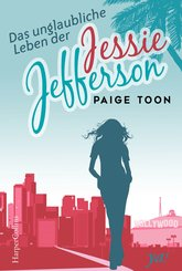 Das unglaubliche Leben der Jessie Jefferson (eBook, ePUB)