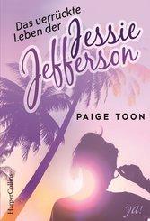 Das verrückte Leben der Jessie Jefferson (eBook, ePUB)