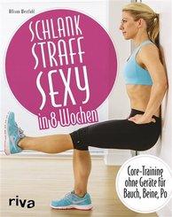 Schlank - straff - sexy in 8 Wochen (eBook, ePUB)