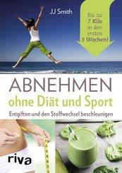 Abnehmen ohne Diät und Sport (eBook, ePUB)