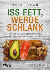 Iss Fett, werde schlank (eBook, PDF)