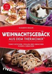 Weihnachtsgebäck aus dem Thermomix® (eBook, PDF)