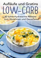 Aufläufe und Gratins Low-Carb (eBook, PDF)
