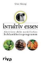 Intuitiv essen (eBook, PDF)