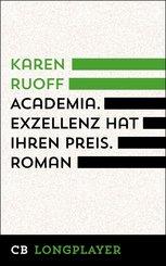 Academia. Exzellenz hat ihren Preis (eBook, ePUB)