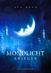 Mondlichtkrieger (eBook, ePUB)