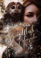 Spiegelfluch & Eulenzauber (eBook, ePUB)