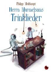 Herrn Murmelsams Trinklieder (eBook, ePUB)