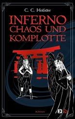 Inferno, Chaos und Komplotte (eBook, ePUB)