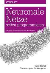 Neuronale Netze selbst programmieren (eBook, PDF)