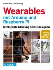 Wearables mit Arduino und Raspberry Pi (eBook, PDF)