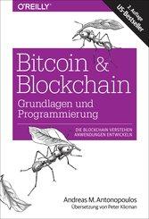 Bitcoin & Blockchain - Grundlagen und Programmierung (eBook, ePUB)