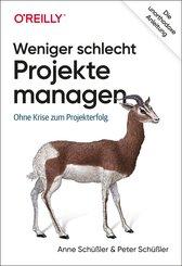 Weniger schlecht Projekte managen (eBook, ePUB)