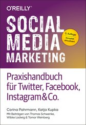 Social Media Marketing - Praxishandbuch für Twitter, Facebook, Instagram & Co. (eBook, PDF)