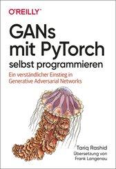 GANs mit PyTorch selbst programmieren (eBook, ePUB)