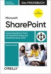 Microsoft SharePoint - Das Praxisbuch für Anwender (eBook, PDF)
