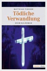 Tödliche Verwandlung (eBook, ePUB)