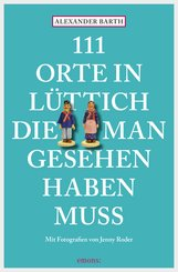 111 Orte in Lüttich, die man gesehen haben muss (eBook, ePUB)