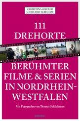 111 Drehorte berühmter Filme & Serien in Nordrhein-Westfalen (eBook, ePUB)