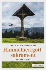 Himmelherrgottsakrament (eBook, ePUB)