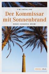 Der Kommissar mit Sonnenbrand (eBook, ePUB)