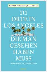 111 Orte in Los Angeles, die man gesehen haben muss (eBook, ePUB)