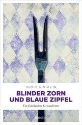Blinder Zorn und Blaue Zipfel (eBook, ePUB)