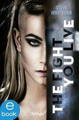 The fight you live (eBook, ePUB)
