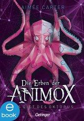 Die Erben der Animox 2. Das Gift des Oktopus (eBook, ePUB)
