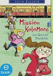 Mission Kolomoro oder: Opa in der Plastiktüte (eBook, ePUB)