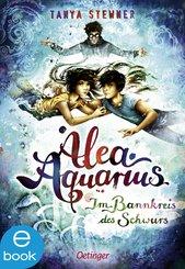 Alea Aquarius 7. Im Bannkreis des Schwurs (eBook, ePUB)