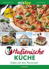 MIXtipp Italienische Küche (eBook, ePUB)