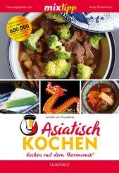 MIXtipp Asiatisch kochen (eBook, ePUB)