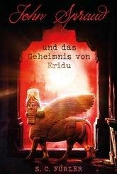 John Spraud und das Geheimnis von Eridu (eBook, ePUB)