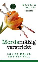 Mordsmäßig verstrickt - Louisa Manus zweiter Fall (eBook, ePUB)