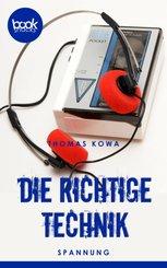 Die richtige Technik (Kurzgeschichte, Krimi) (eBook, ePUB)