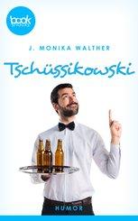 Tschüssikowski (Kurzgeschichte, Humor) (eBook, ePUB)