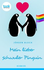 Mein lieber schwuler Pinguin (Kurzgeschichte, Humor) (eBook, ePUB)