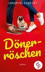 Dönerröschen (Humor, Liebe) (eBook, ePUB)