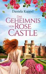 Das Geheimnis von Rose Castle (eBook, ePUB)