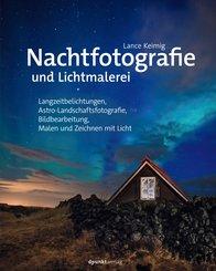 Nachtfotografie und Lichtmalerei (eBook, PDF)