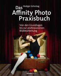 Das Affinity Photo-Praxisbuch (eBook, PDF)