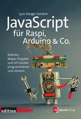 JavaScript für Raspi, Arduino & Co. (eBook, ePUB)
