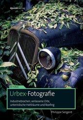 Urbex-Fotografie (eBook, PDF)