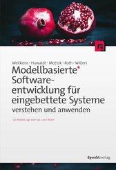 Modellbasierte Softwareentwicklung für eingebettete Systeme verstehen und anwenden (eBook, PDF)